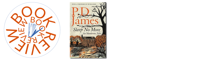 Book Review:  Sleep No More:  Six Murderous Tales